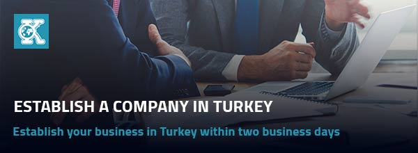 Establish a Company in Turkey
